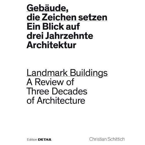 LANDMARK BUILDINGS - A REVIEW OF THREE DECADES