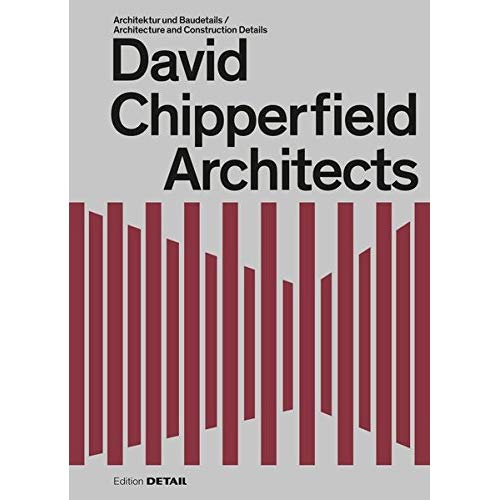DAVID CHIPPEFIELD - IN DETAIL