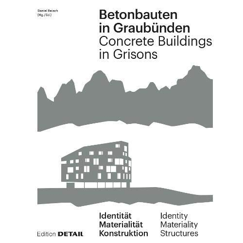 CONCRETE BUILDINGS IN GRISONS