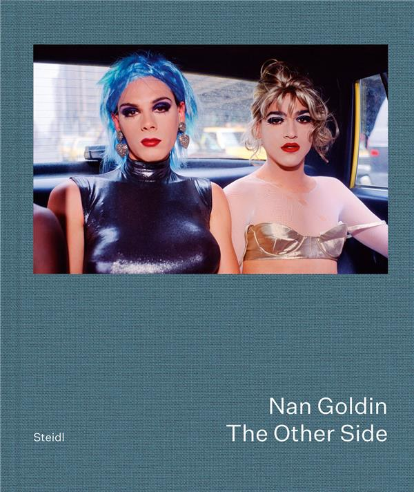 NAN GOLDIN THE OTHER SIDE /ANGLAIS