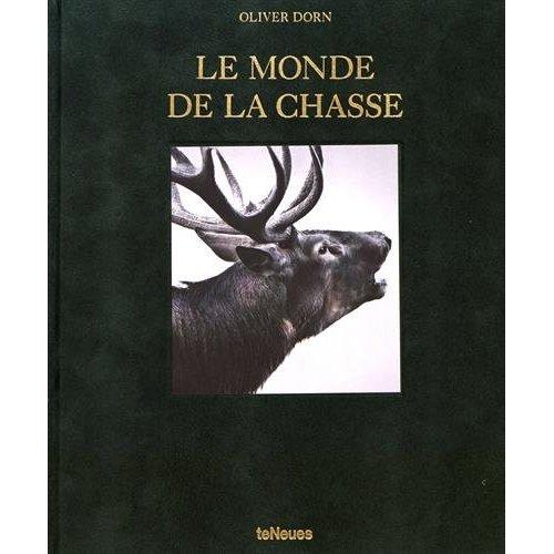 LE MONDE DE LA CHASSE