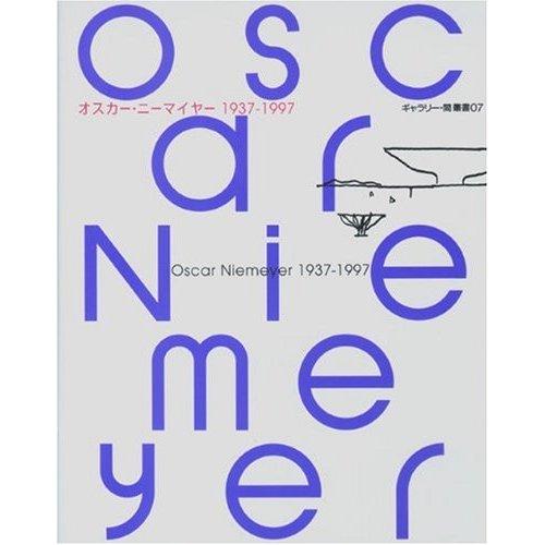 OSCAR NIEMEYER 1937-1997