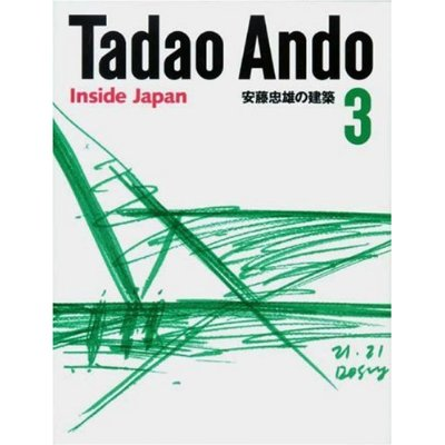 TADAO ANDO 3 INSIDE JAPAN