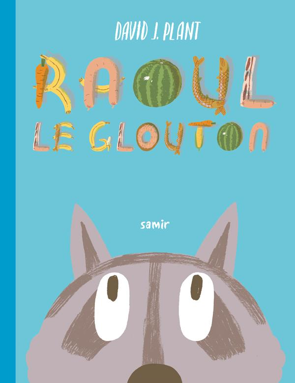 RAOUL LE GLOUTON