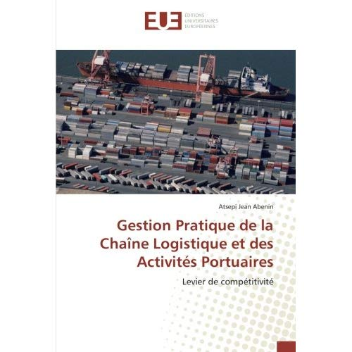 GESTION PRATIQUE DE LA CHAINE LOGISTIQUE ET DES ACTIVITES PORTUAIRES