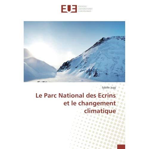 LE PARC NATIONAL DES ECRINS ET LE CHANGEMENT CLIMATIQUE