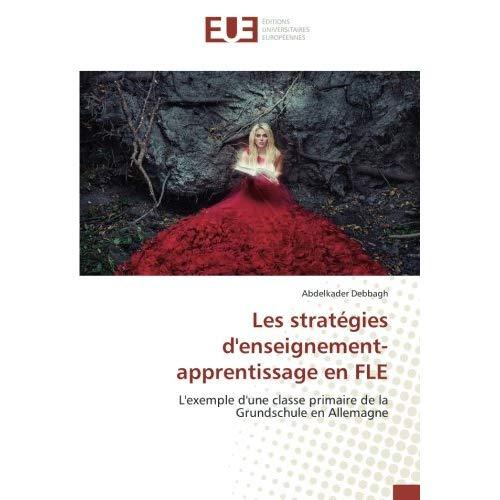 LES STRATEGIES D'ENSEIGNEMENT-APPRENTISSAGE EN FLE