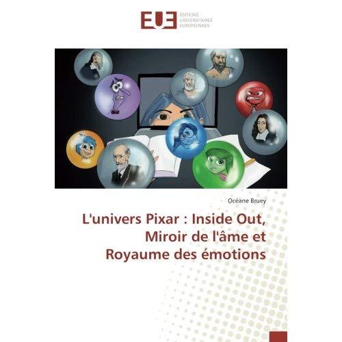 L'UNIVERS PIXAR : INSIDE OUT, MIROIR DE L'AME ET ROYAUME DES EMOTIONS