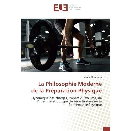 LA PHILOSOPHIE MODERNE DE LA PREPARATION PHYSIQUE