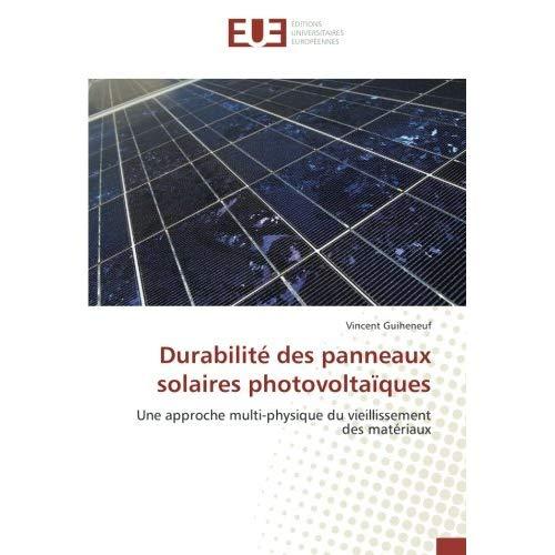 DURABILITE DES PANNEAUX SOLAIRES PHOTOVOLTAIQUES