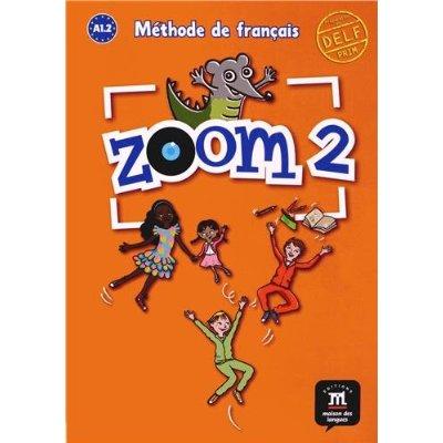ZOOM 2 LIVRE DE L'ELEVE A1.2