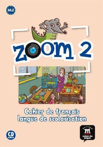 ZOOM 2 CAHIER ACTIVITES FLS + CD A1.2