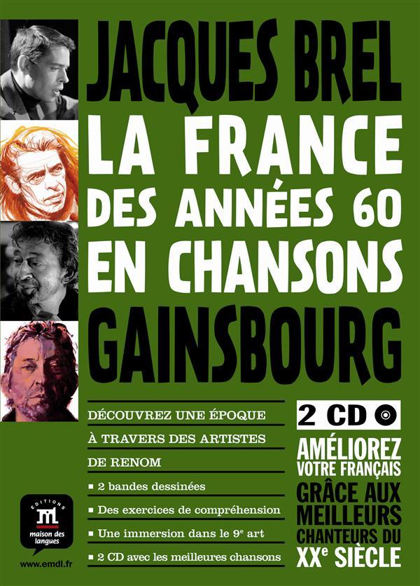 FRANCE DES ANNEES 60 EN CHANSON (LA)-GAINSBOURG BREL BARBARA