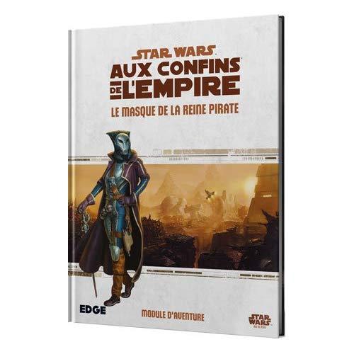 STAR WARS AUX CONFINS DE L EMPIRE LE MASQUE DE LA REINE PIRATE