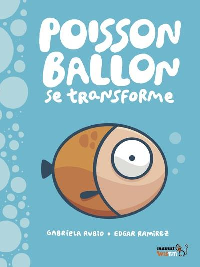 POISSON BALLON SE TRANSFORME