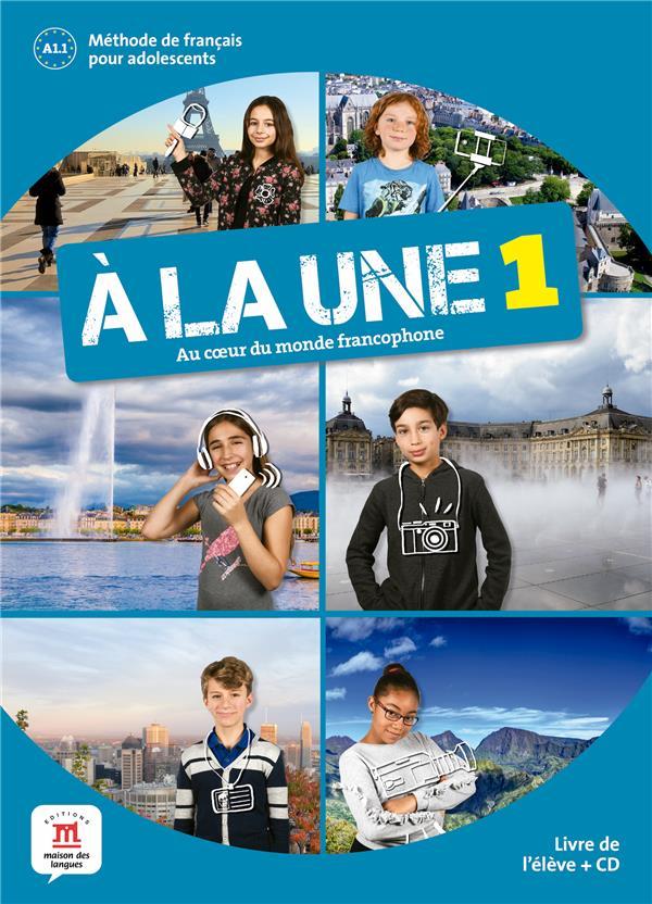 A LA UNE 1 - LIVRE DE L'ELEVE + CD