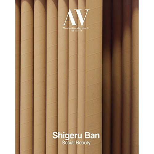 AV MONOGRAPHS 195: SHIGERU BAN - SOCIAL BEAUTY