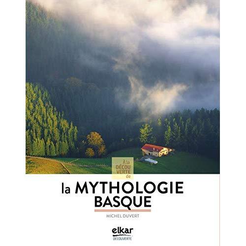 A LA DECOUVERTE DE LA MYTHOLOGIE BASQUE