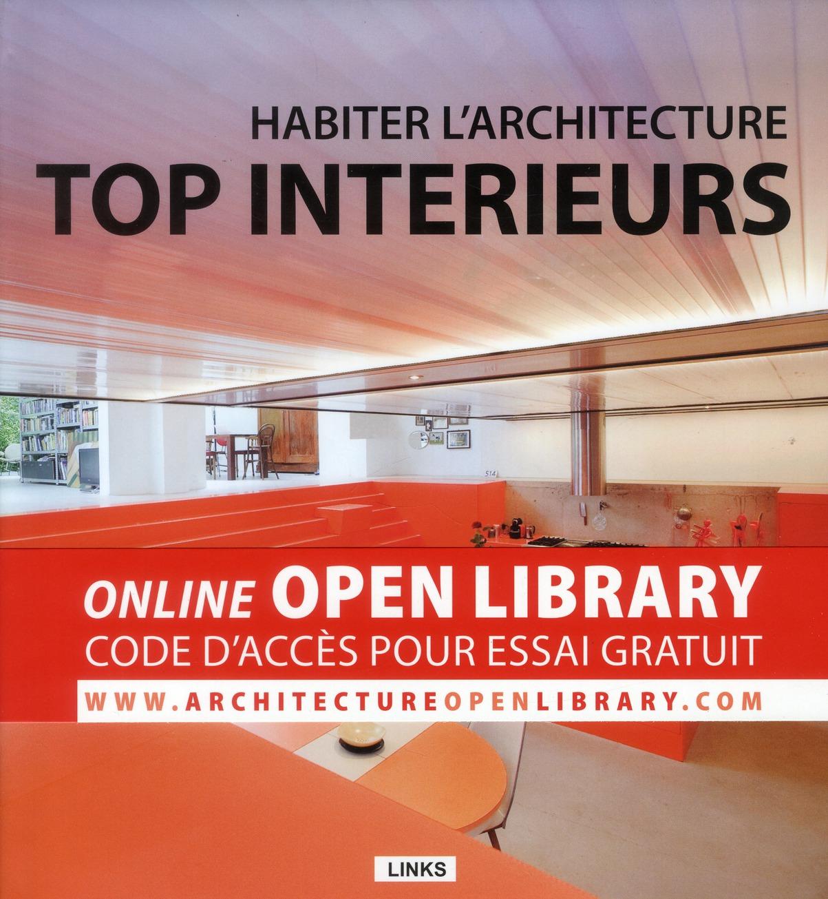 HABITER L'ARCHITECTURE : TOP INTERIEURS