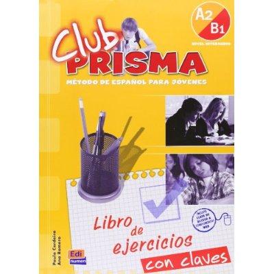 CLUB PRISMA A2 B1  L  EJERCICIOS CLAVES