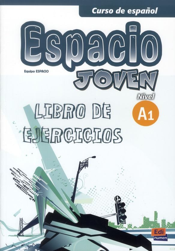 ESPACIO JOVEN A1 LIBRO DE EJERCICIOS