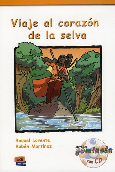 VIAJE AL CORAZON DE LA SELVA  LIBRO CD