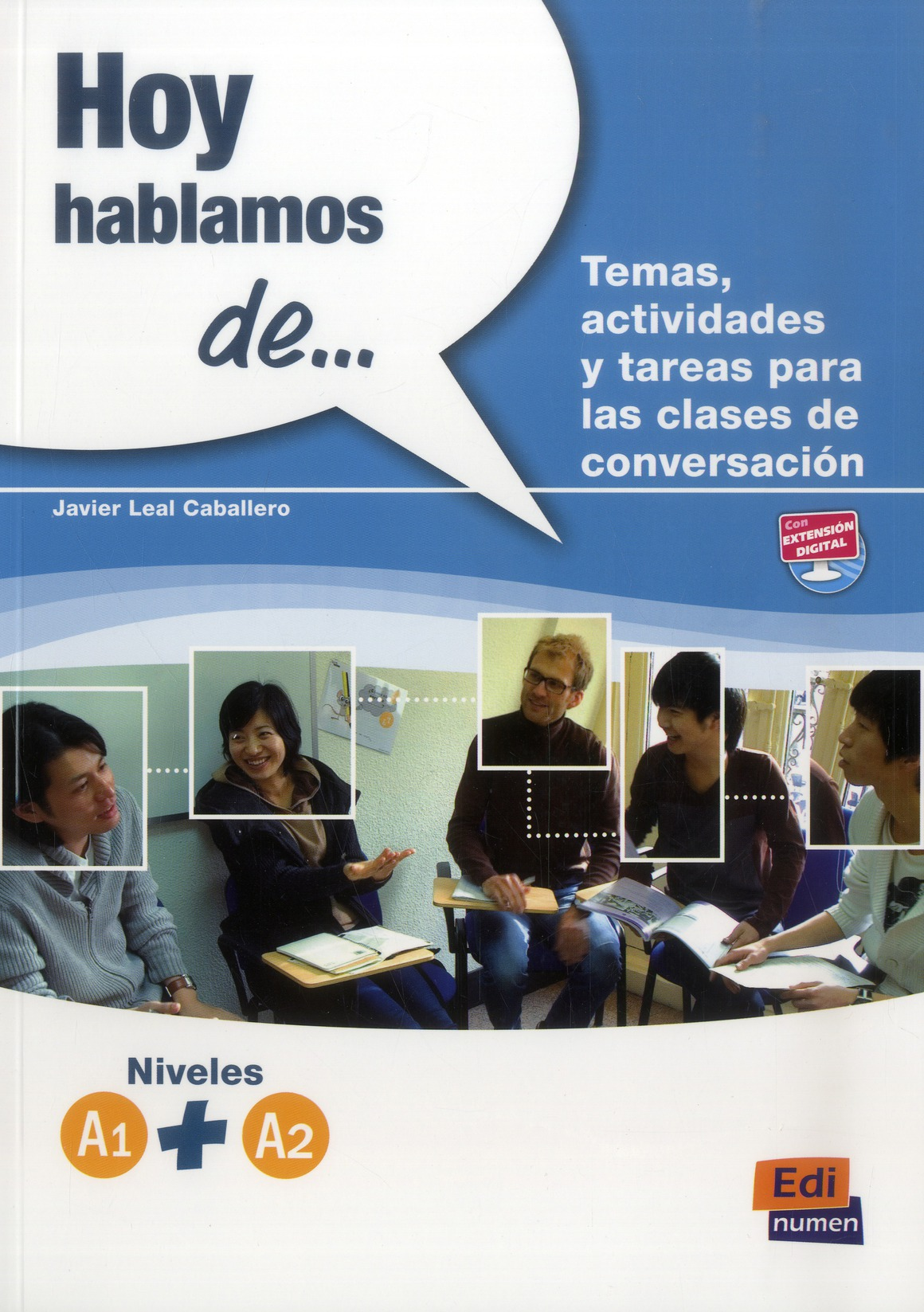 HOY HABLAMOS DE  A1  A2