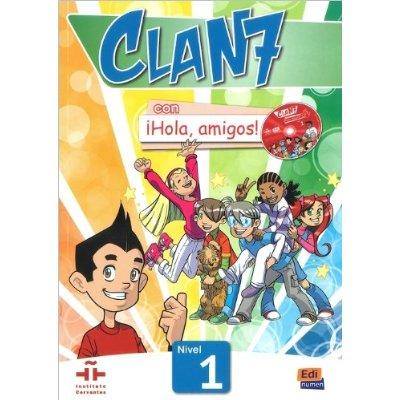 CLAN 7 CON HOLA AMIGOS 1 LIBRO ALUMNO