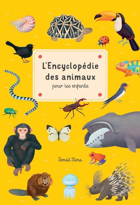 L ENCYCLOPEDIE DES ANIMAUX POUR LES ENFANTS