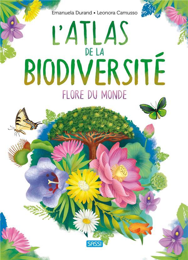 L'ATLAS DE LA BIODIVERSITE FLORE DU MONDE