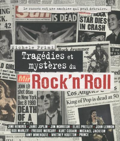TRAGEDIES ET MYSTERES DU ROCK'N'ROLL