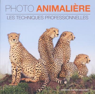 PHOTO ANIMALIERE - LES TECHNIQUES PROFESSIONNELLES