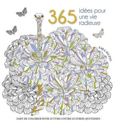 365 IDEES POUR UNE VIE RADIEUSE