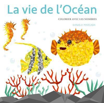LA VIE DE L'OCEAN - COLORIER AVEC LES NOMBRES