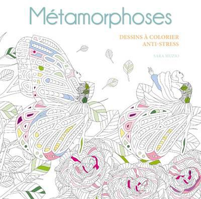 METAMORPHOSES - DESSINS A COLORIER ANTI-STRESS