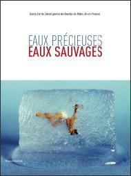EAUX PRECIEUSES, EAUX SAUVAGES (FRANCAIS)