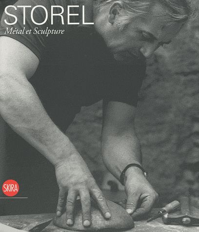 STOREL. METAL ET SCULPTURE VOL 1 + VOL 2 - CATALOGUE RAISONNE