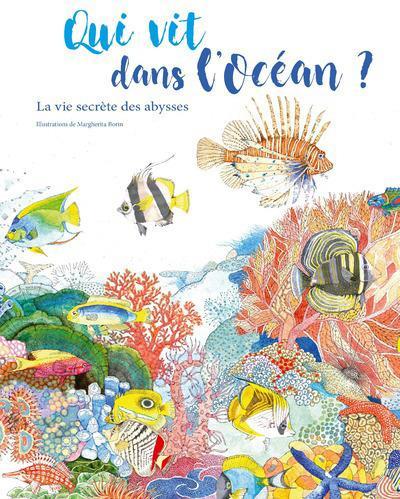 QUI VIT DANS L'OCEAN ? - LA VIE SECRETE DES ABYSSES