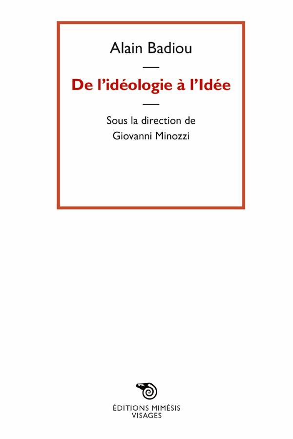 DE L IDEOLOGIE A L IDEE