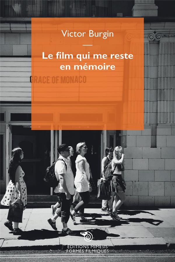 LE FILM QUI ME RESTE EN MEMOIRE