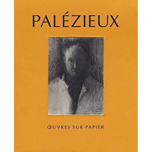 PALEZIEUX - OEUVRES SUR PAPIER