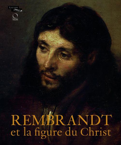ALBUM REMBRANDT ET LA FIGURE DU CHRIST