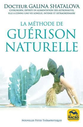 LA METHODE DE GUERISON NATURELLE - RETROUVEZ UNE PARFAITE SANTE BIEN SE NOURIR  BIEN RESPIRER BIEN B