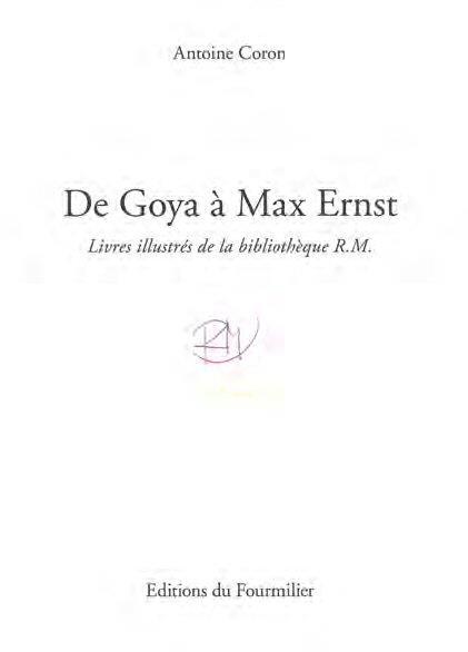 DE GOYA A MAX ERNST - LIVRES ILLUSTRES DE LA BIBLIOTHEQUE R.M.