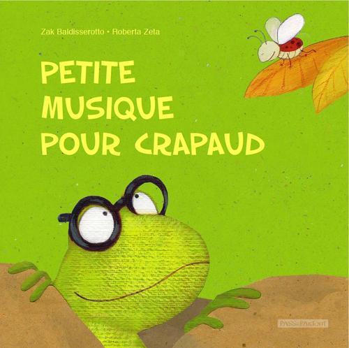 PETITE MUSIQUE POUR CRAPAUD (FRANCAIS)