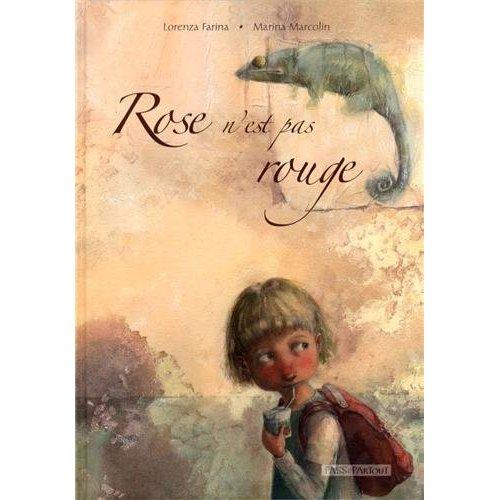ROSE N'EST PAS ROUGE (FRANCAIS)