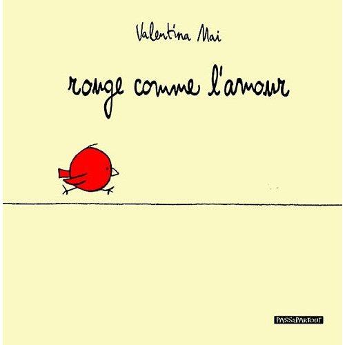 ROUGE COMME L'AMOUR  (FRANCAIS)