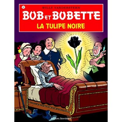 BOB ET BOBETTE T 326 LA TULIPE NOIRE