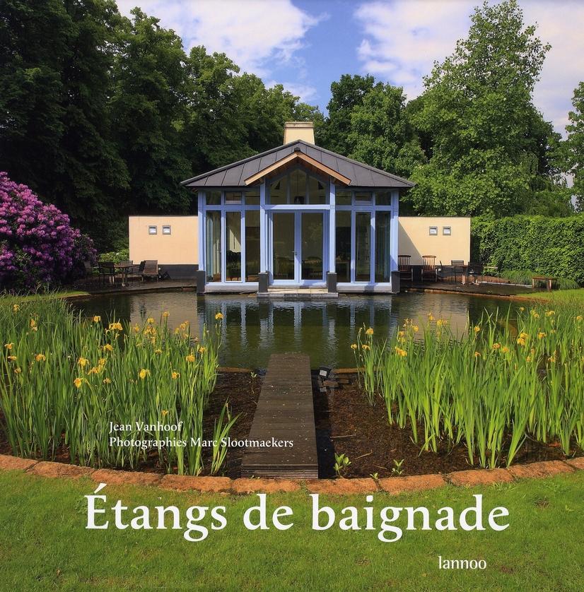 ETANGS DE BAIGNADE, NATUURLIJKE ZWEMVIJVERS