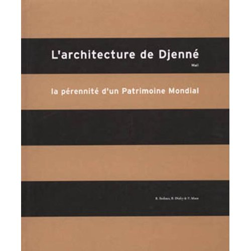 ARCHITECTURE DE DJENNE